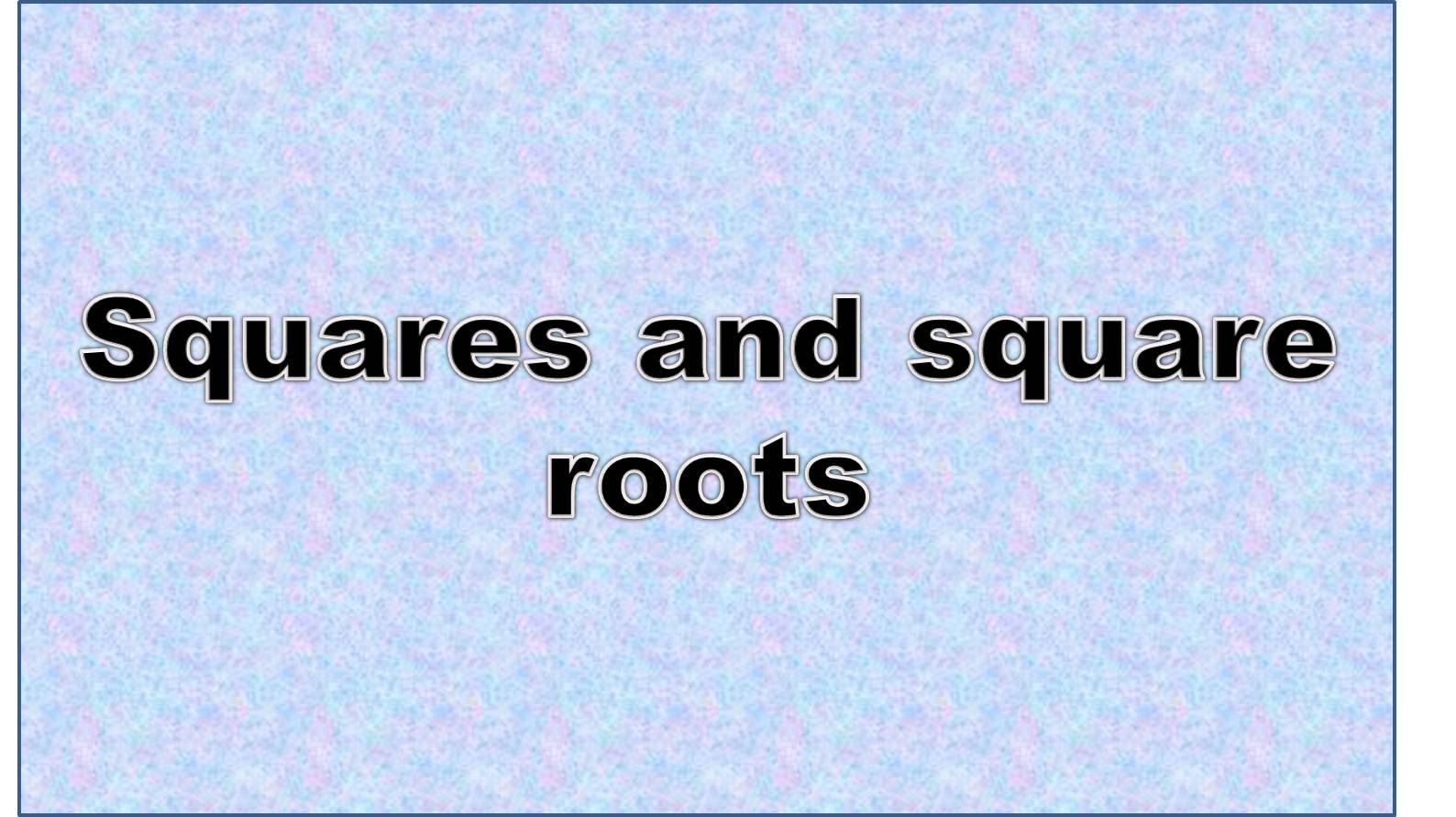 http://study.aisectonline.com/images/Intro to square roots.jpg