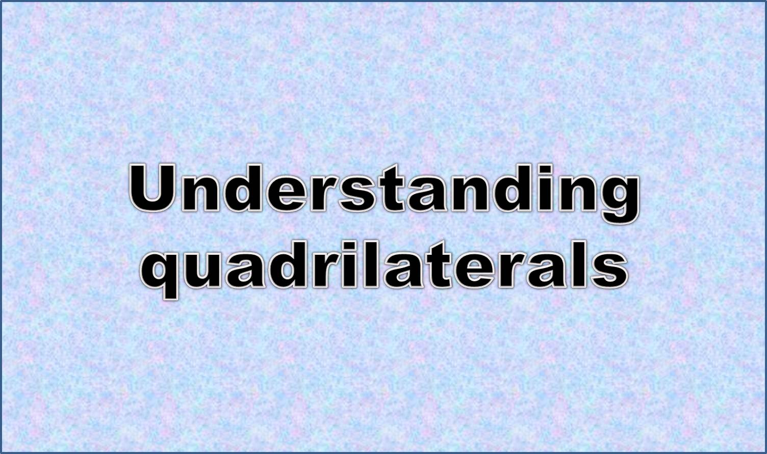 http://study.aisectonline.com/images/Quadrilateral types.jpg