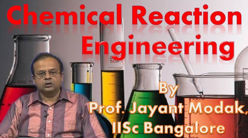 http://study.aisectonline.com/images/SubCategory/ Video Lecture Series on Chemical Reaction Engineering by Prof.Jayant Modak,IISC Bangalore.jpg