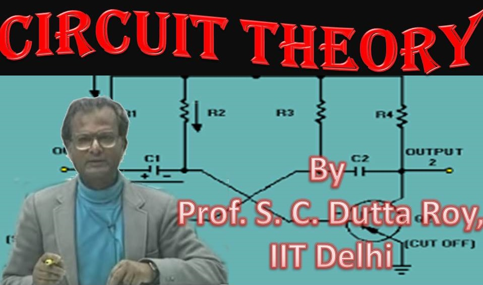 http://study.aisectonline.com/images/SubCategory/Video Lecture Series on Circuit Theory by Prof.S.C Dutta Roy, IIT Delhi.jpg