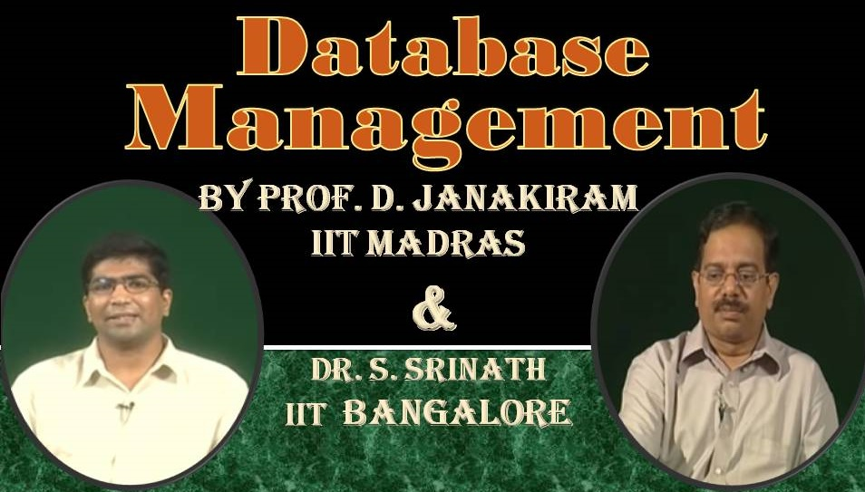 http://study.aisectonline.com/images/SubCategory/Video Lecture Series on Database Management System by Prof. D. Janakiram, IIT Madras  and Dr. S. Srinath, IIT Bangalore.jpg