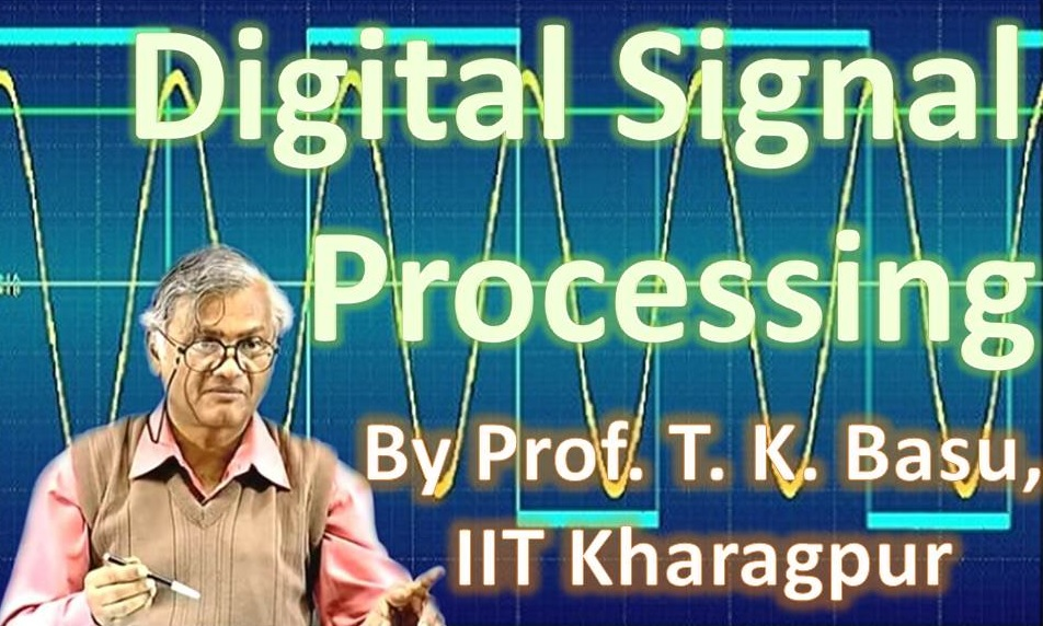http://study.aisectonline.com/images/SubCategory/Video Lecture Series on Digital Signal Processing by Prof.T.K.Basu, IIT Kharagpur.jpg