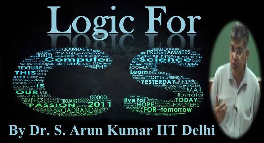 http://study.aisectonline.com/images/SubCategory/Video Lecture Series on Logic for CS by Dr. S. Arun Kumar, IIT Delhi.jpg