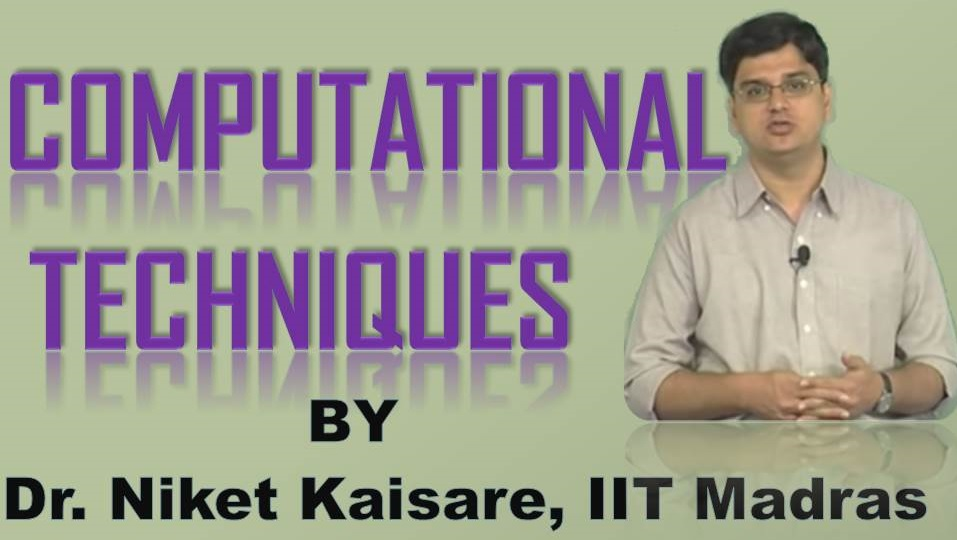 http://study.aisectonline.com/images/SubCategory/Video lecture series on Computational Techniques by Dr. Niket Kaisare, IIT Madras.jpg