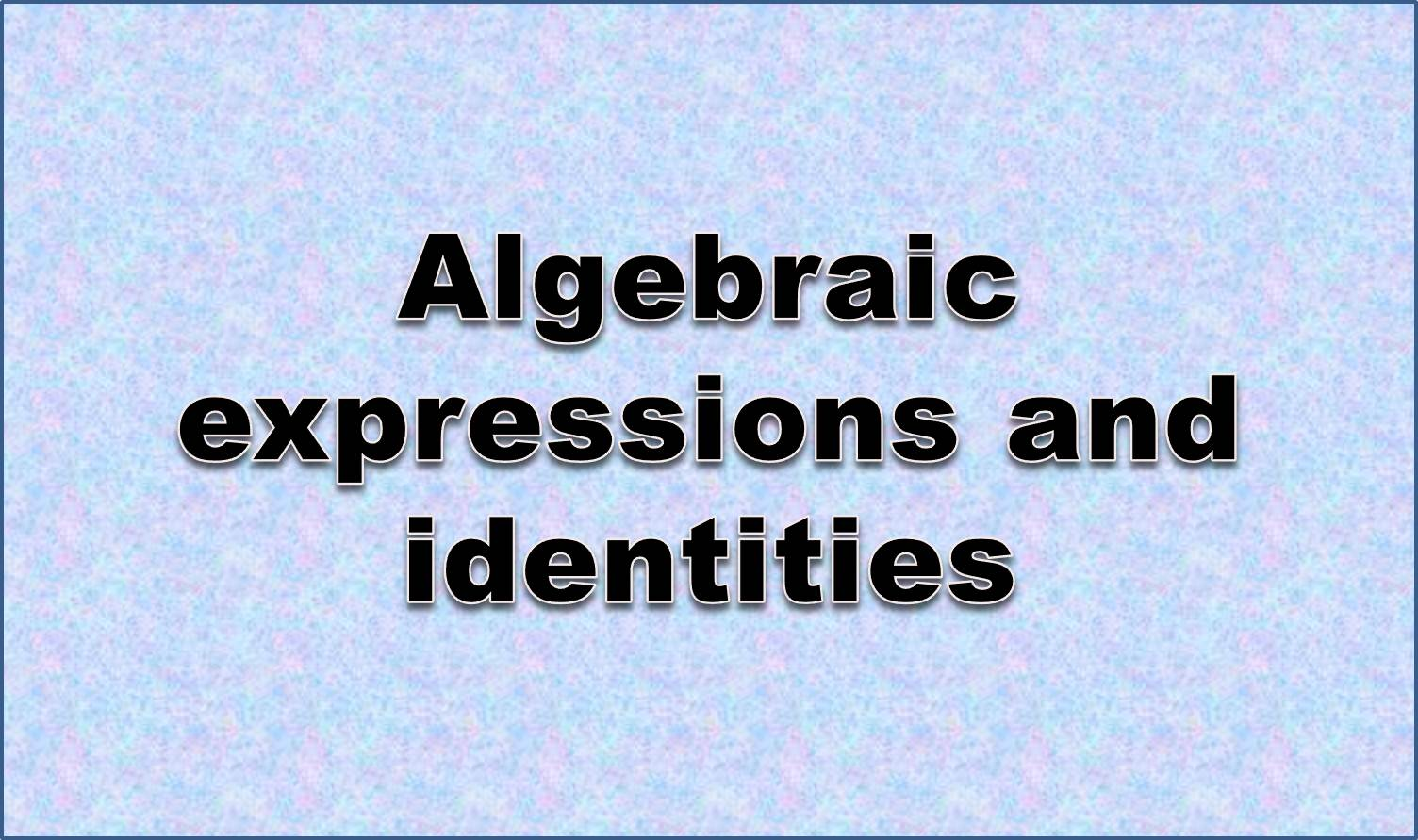 http://study.aisectonline.com/images/Variables, expressions and equations.jpg